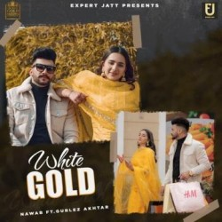 White Gold  By Nawab, Gurlez Akhtar Poster