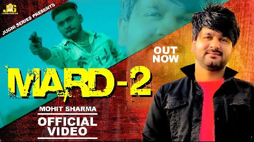 Mard 2 By Mohit Sharma Poster